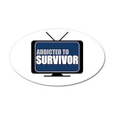 Addicted to Survivor 22x14 Oval Wall Peel