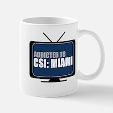 Addicted to CSI: Miami Mug