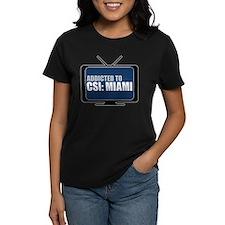 Addicted to CSI: Miami Tee