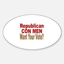 GOP Con Men Want Your Vote Oval Decal