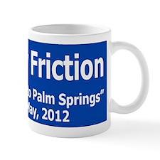 Healthy Friction Billboard Mug