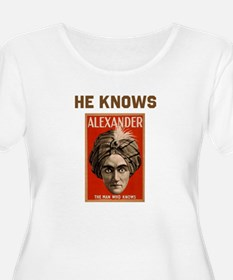 He Knows T-Shirt