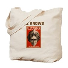 He Knows Tote Bag