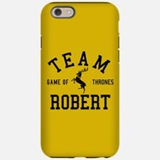 GOT Team Robert iPhone 6/6s Tough Case