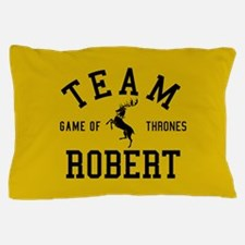 GOT Team Robert Pillow Case