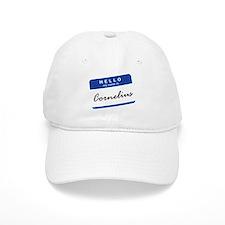 Hello, my name is Cornelius... Baseball Cap