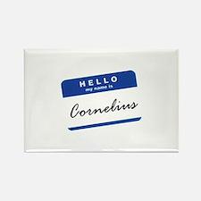 Hello, my name is Cornelius... Rectangle Magnet