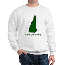 GREEN Live Free or Die Sweatshirt