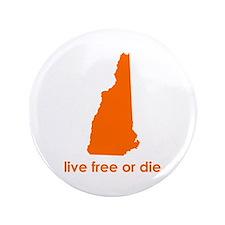 """ORANGE Live Free or Die 3.5"""" Button"""