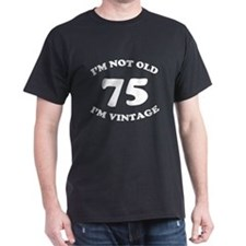 75th Funny Birthday T-Shirt