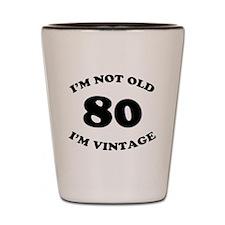 80th Funny Birthday Shot Glass
