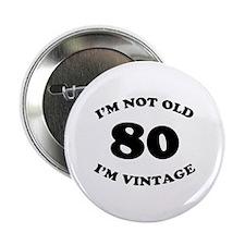 "80th Funny Birthday 2.25"" Button"