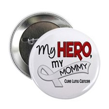 """My Hero Lung Cancer 2.25"""" Button"""