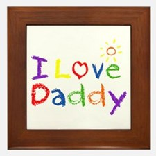 I Love Daddy Framed Tile