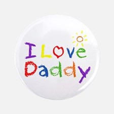 """I Love Daddy 3.5"""" Button (100 pack)"""
