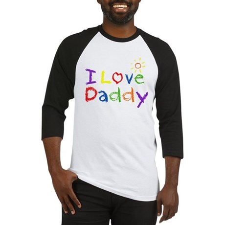 I Love Daddy Baseball Jersey