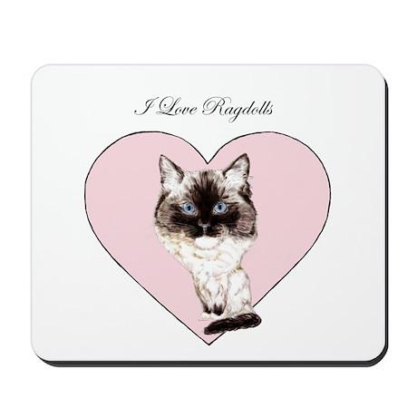 I Love Ragdolls Mousepad