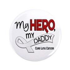 """My Hero Lung Cancer 3.5"""" Button"""