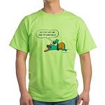 Past Lives Suck Green T-Shirt