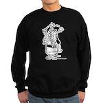 They Just Don't Get It! Black Sweatshirt (dark)