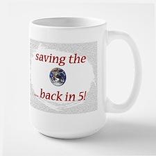 Saving the Earth - Mug