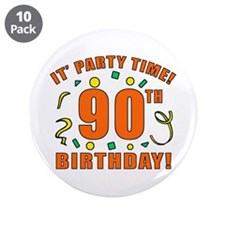 """90th Party Time! 3.5"""" Button (10 pack)"""