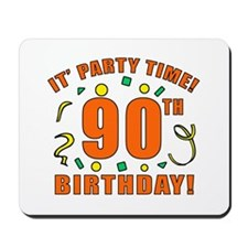 90th Party Time! Mousepad
