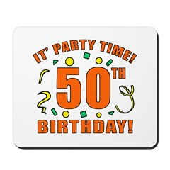 50th Party Time! Mousepad