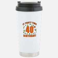 40th Party Time! Travel Mug