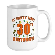 30th Party Time! Mug