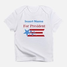 Personalized For President Infant T-Shirt