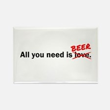 All you need is Beer Rectangle Magnet (10 pack)