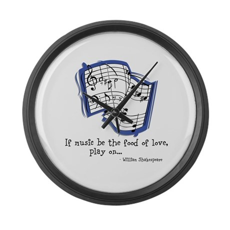 Music be the Food of Love Large Wall Clock