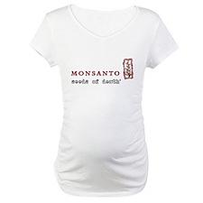 Monsanto: Seeds of Death Shirt