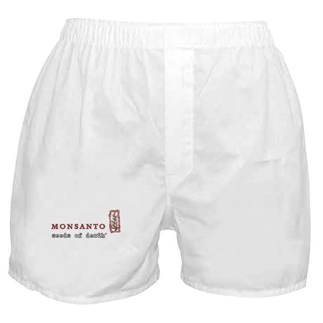 Monsanto: Seeds of Death Boxer Shorts