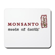 Monsanto: Seeds of Death Mousepad