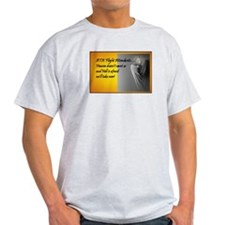 Heaven doesn't want us T-Shirt