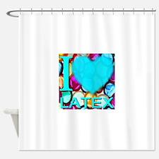 I (Heart) Latex Shower Curtain