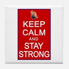 Womens Rights Keep Calm Stay Strong Tile Coaster