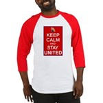Keep Calm and Stay United Baseball Jersey