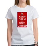 Keep Calm and Stay United Women's T-Shirt