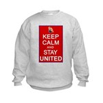 Keep Calm and Stay United Kids Sweatshirt