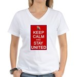 Keep Calm and Stay United Women's V-Neck T-Shirt