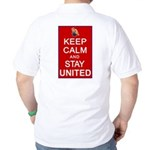 Keep Calm and Stay United Golf Shirt