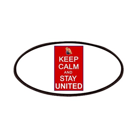 Keep Calm and Stay United Patches