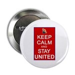 Keep Calm and Stay United 2.25
