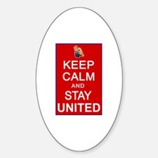 Keep Calm and Stay United Decal