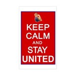 Keep Calm and Stay United Sticker (Rectangle)