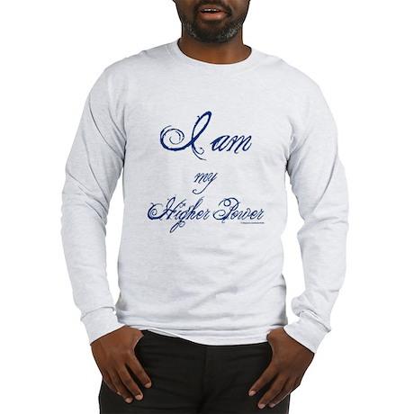 I AM my Higher Power Long Sleeve T-Shirt