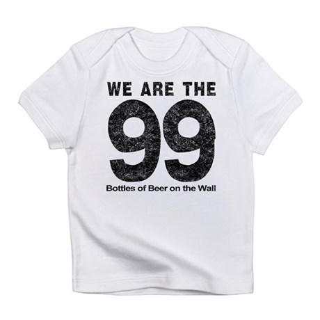 We Are The 99 Infant T-Shirt